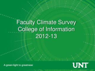 Faculty Climate Survey College of Information 2012-13