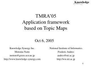 TMRA'05 Application framework  based on Topic Maps