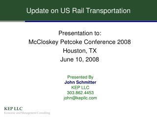 Update on US Rail Transportation