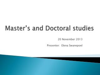 Master's and Doctoral studies