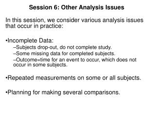 Session 6: Other Analysis Issues