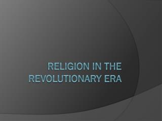 Religion in the revolutionary era