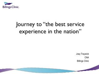 "Journey to ""the best service experience in the nation"""