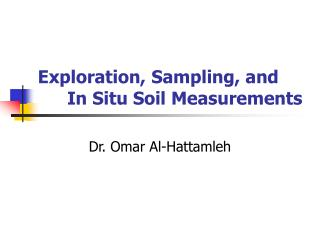 Exploration, Sampling, and In Situ Soil Measurements