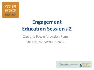 Engagement  Education  Session  #2