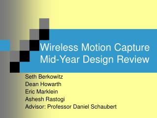 Wireless Motion Capture Mid-Year Design Review