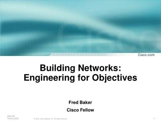 Building Networks: Engineering for Objectives