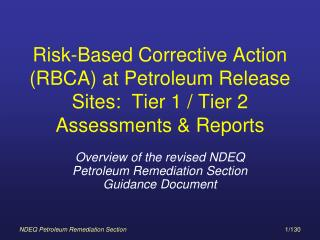 Overview of the revised NDEQ Petroleum Remediation Section Guidance Document