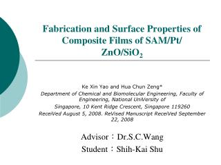 Fabrication and Surface Properties of Composite Films of SAM/Pt/ ZnO/SiO 2