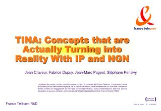 TINA: Concepts that are Actually Turning into Reality With IP and NGN