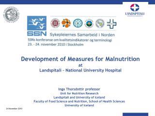 Development of Measures for Malnutrition at Landspitali – National University Hospital