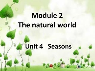 Module 2  The natural world