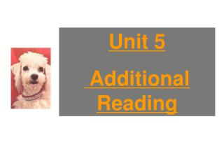 Unit 5 Additional Reading