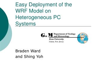 Easy Deployment of the WRF Model on Heterogeneous PC Systems