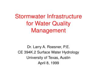 Stormwater Infrastructure for Water Quality Management