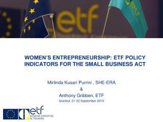 WOMEN'S ENTREPRENEURSHIP: ETF POLICY INDICATORS FOR THE SMALL BUSINESS ACT