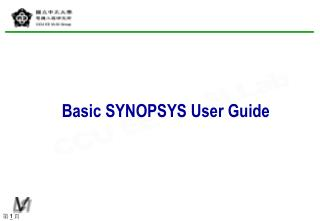 Basic SYNOPSYS User Guide