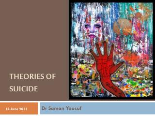 THEORIES OF  SUICIDE