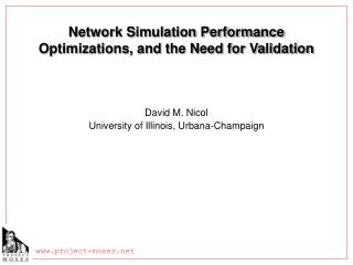 Network Simulation Performance Optimizations, and the Need for Validation