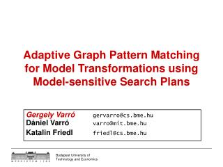 Adaptive Graph Pattern Ma t ching for Model Transformations using Model -sensitive Search Plans