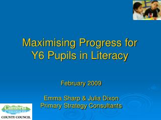 Maximising Progress for  Y6 Pupils in Literacy