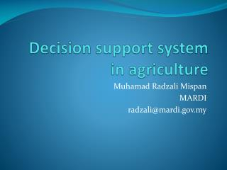 Decision support system in agriculture