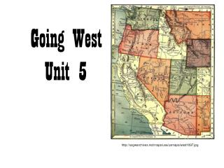 Going West Unit 5