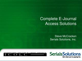 Complete E-Journal Access Solutions