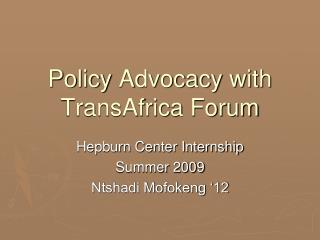 Policy Advocacy with TransAfrica Forum