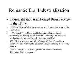 Romantic Era: Industrialization