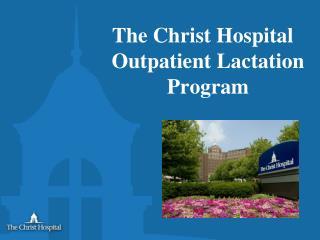 The Christ Hospital Outpatient Lactation Program