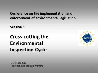 Conference on the implementation and enforcement of environmental legislation Session 9