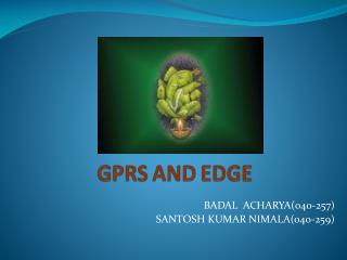 GPRS AND EDGE