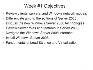 Week #1 Objectives