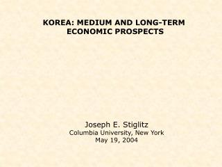KOREA: MEDIUM AND LONG-TERM  ECONOMIC PROSPECTS