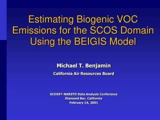 Estimating Biogenic VOC Emissions for the SCOS Domain Using the BEIGIS Model