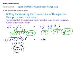 Solving Radical Equations Radical Equations: You can often solve a radical equation by: 1.				3.