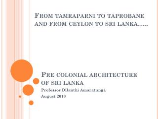 Pre colonial architecture of  sri lanka