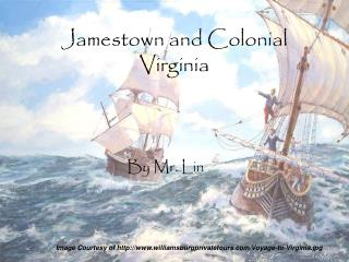 Jamestown and Colonial Virginia