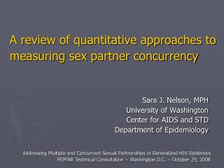A review of quantitative approaches to measuring sex partner concurrency
