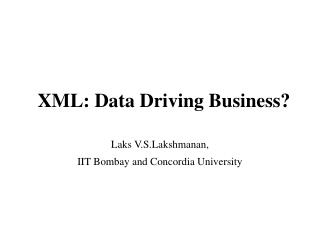 XML: Data Driving Business?