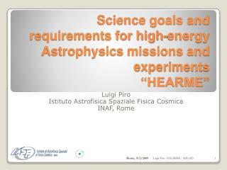 "Science goals and requirements for high-energy Astrophysics missions and experiments ""HEARME"""