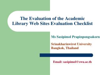 The Evaluation of the Academic Library Web Sites Evaluation Checklist