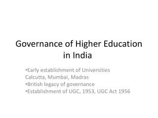 Governance of Higher Education in India