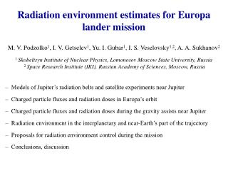 Radiation environment estimates for Europa lander mission
