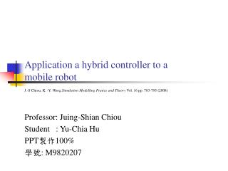 Application a hybrid controller to a mobile robot