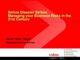 Before Disaster Strikes Managing your Business Risks in the  21st Century