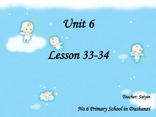 Unit 6 Lesson 33-34
