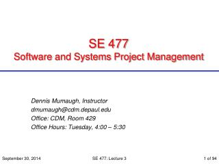 SE 477  Software and Systems Project Management