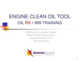 ENGINE CLEAN OIL TOOL OIL  RX  • 999 TRAINING